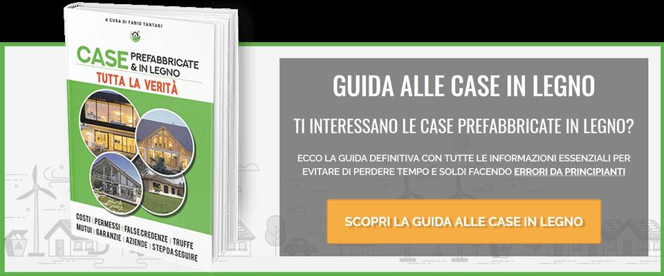Guida alle Case in Legno: il libro su tutto quello che devi sapere sulle case in bioedilizia e case prefabbricate