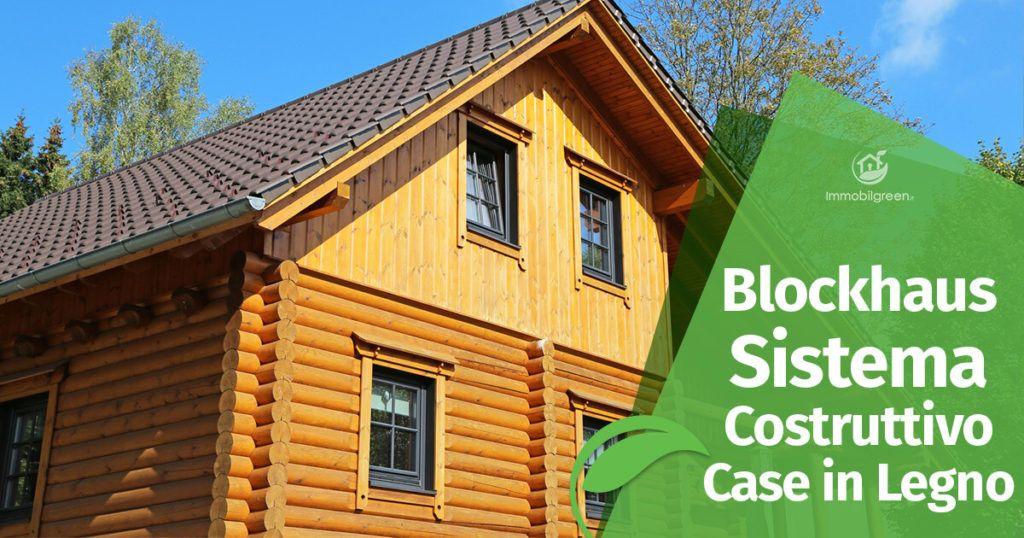 Sistema Costruttivo Blockhaus per Case in Legno