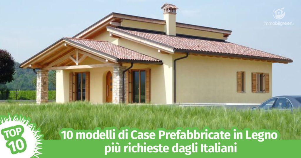 10 modelli di Case Prefabbricate in Legno più richieste dagli Italiani