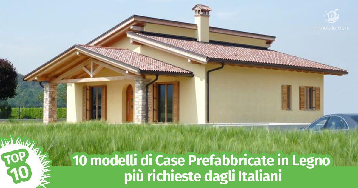 10 modelli di case prefabbricate in legno pi richieste for Immagini di modelli di casa