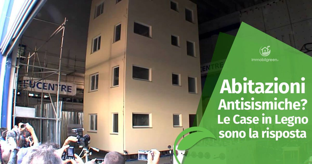 Abitazioni antisimiche le case in legno sono la risposta for Abitazioni ecosostenibili