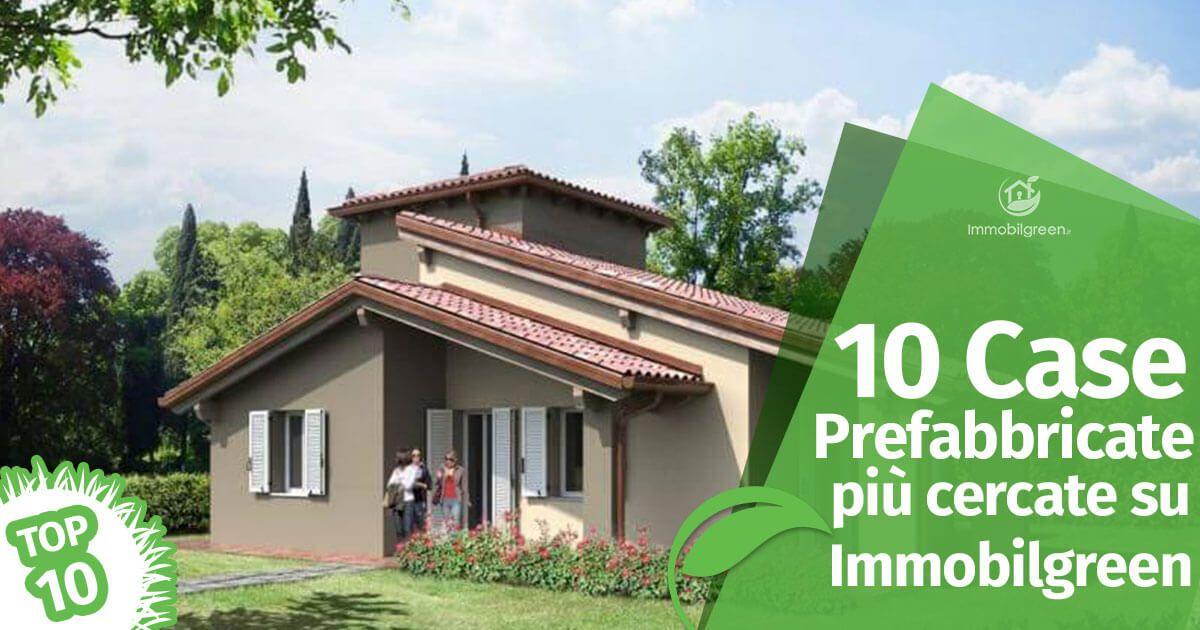 Le 10 case prefabbricate pi cercate su immobilgreen for Case ecosostenibili progetti