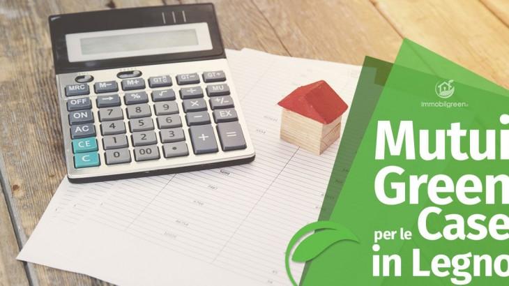 Mutui Green per le Case in Legno