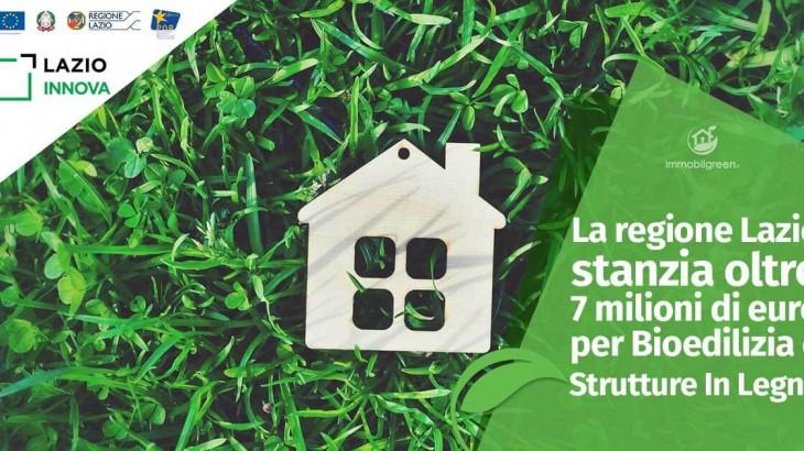 La regione Lazio stanzia oltre 7 milioni di euro per Bioedilizia e strutture in Legno