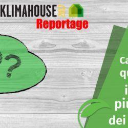 Quarto Reportage Klimahouse: I dubbi più comuni dei Committenti