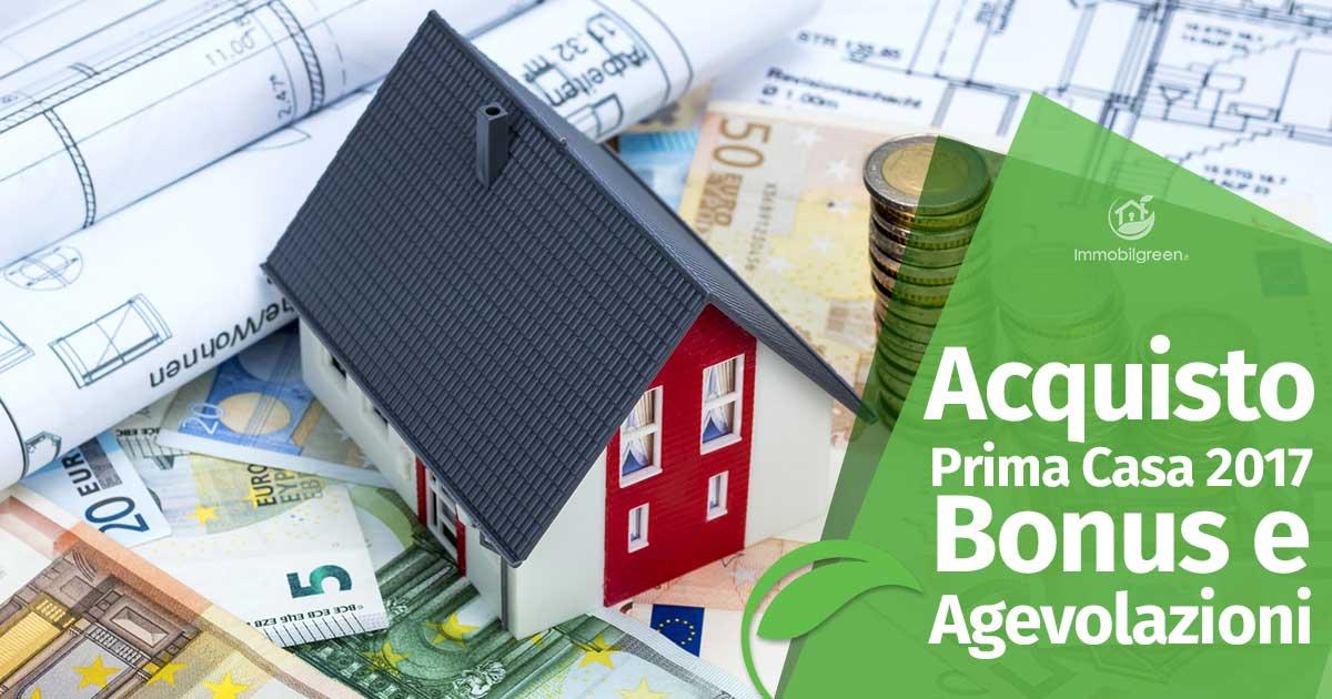 Acquisto prima casa 2017 bonus e agevolazioni for Bonus mobili 2017 prima casa