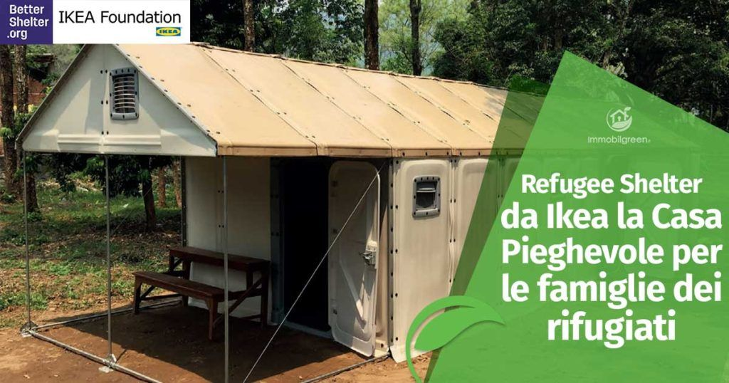 Refugee Shelter da Ikea la Casa Pieghevole per le famiglie dei rifugiati