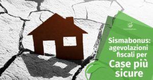 Sismabonus 2017: agevolazioni fiscali per case più sicure