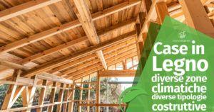 Case in Legno: diverse zone climatiche, diverse tipologie costruttive