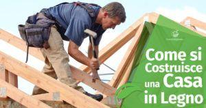Come si costruisce una casa in legno