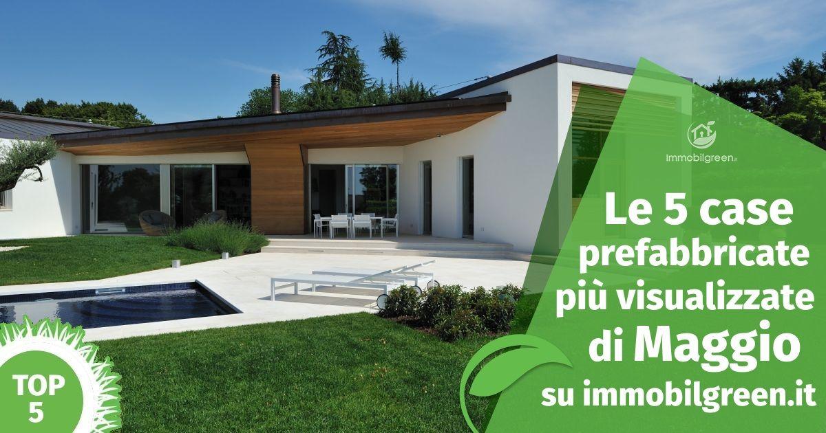 Case Moderne Prefabbricate : Case moderne e bioedilizia le soluzioni più cliccate di maggio
