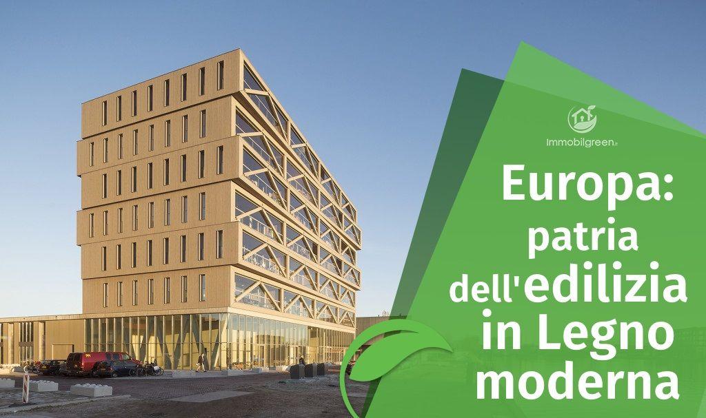 Europa leader nell'Edilizia in Legno Moderna