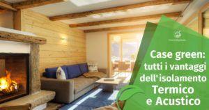 Isolamento Termico e Acustico: i Vantaggi per la tua casa