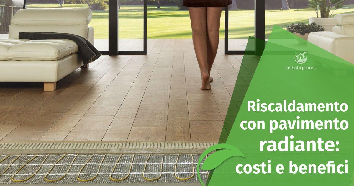 Costi e benefici del riscaldamento con pavimento radiante