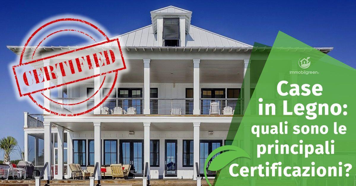 Certificazioni Case in legno