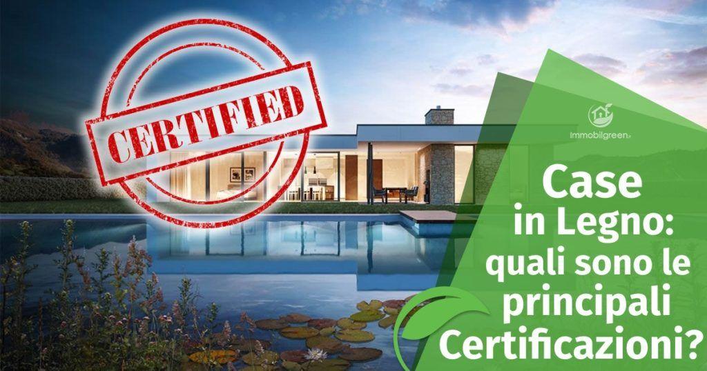 Case in legno: quali sono le principali Certificazioni?