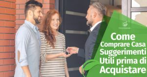 Come Comprare Casa: Suggerimenti Utili prima di Acquistare