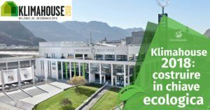 Klimahouse 2018: costruire in chiave ecologica
