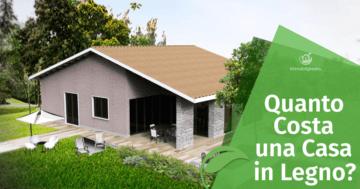 Quanto Costa una Casa in Legno? I Prezzi delle Case Prefabbricate