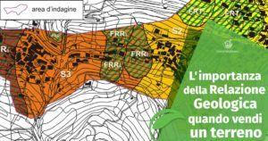L'importanza della Relazione Geologica quando vendi un Terreno