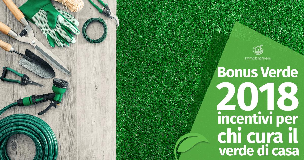 Bonus Verde 2018: tutti gli incentivi per chi cura il verde di casa