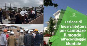 Lezione di bioarchitettura per cambiare il mondo all'ecovillaggio Montale