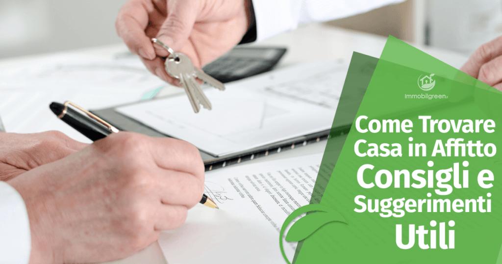 Come Trovare Casa in Affitto: Consigli e Suggerimenti Utili
