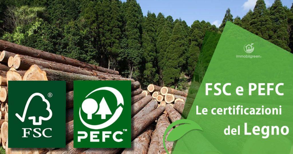 FSC e PEFC: le certificazioni del Legno