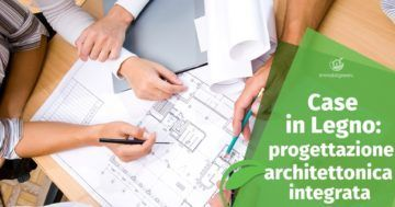 Progettazione Architettonica Integrata delle Case in Legno