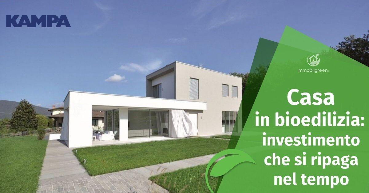 Casa in bioedilizia: investimento che si ripaga nel tempo