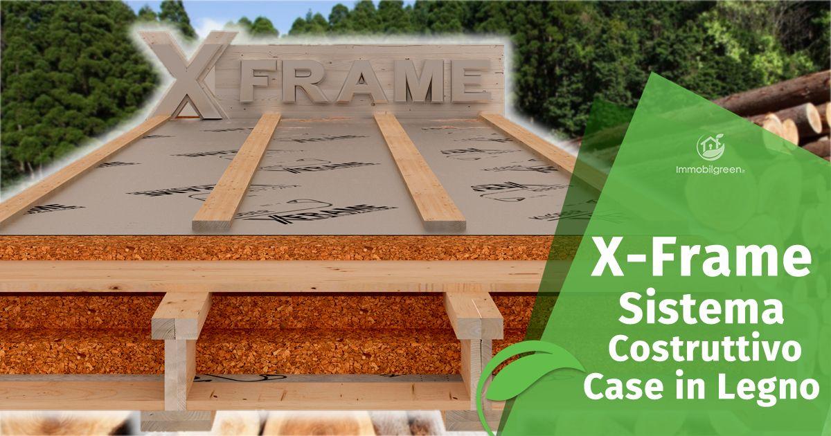 x-frame sistema costruttivo case in legno