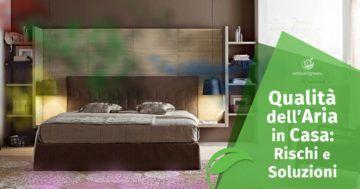 Qualità dell'aria in casa: quali sono i rischi e come migliorarla