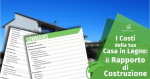 I Costi della tua Casa in Legno: il Rapporto di Costruzione