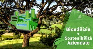 Bioedilizia e Sostenibilità Aziendale