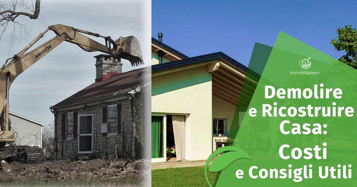 Demolire per ricostruire casa in legno. Costi e consigli utili