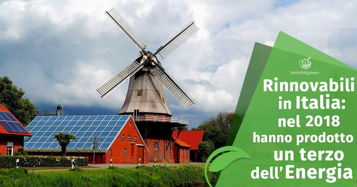 Rinnovabili in Italia nel 2018 hanno prodotto un terzo dell'Energia