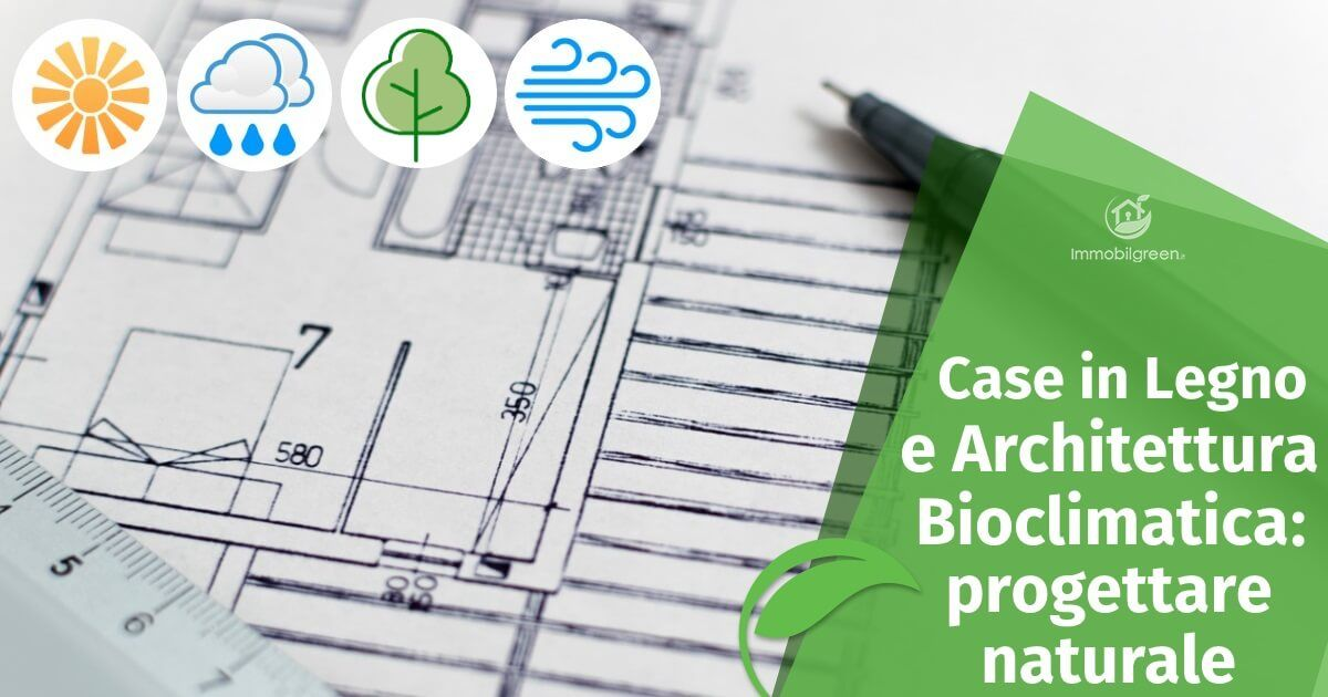 Case in Legno e Architettura bioclimatica