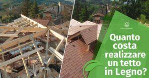 Quanto costa realizzare un tetto in legno?