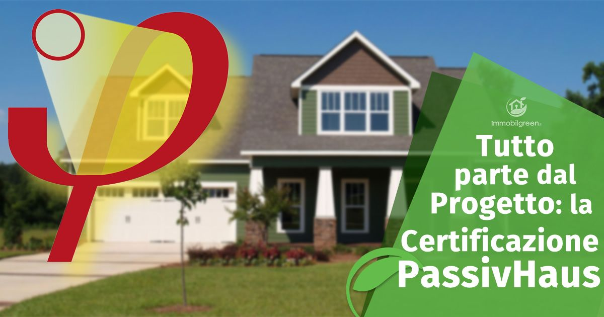 La certificazione PassivHaus