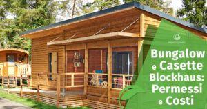 Bungalow e Casette Blockhaus: Permessi e Costi
