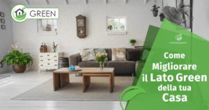 Come rendere più Green la tua Casa