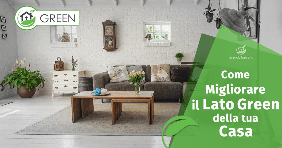 Come migliorare il lato Green della tua Casa