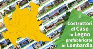 I Costruttori di Case in Legno Prefabbricate in Lombardia