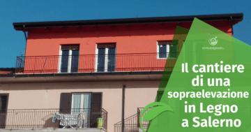 Sul Cantiere di una Sopraelevazione in Legno nel Sud Italia
