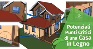 Punti Critici nella Progettazione di una Casa in Legno