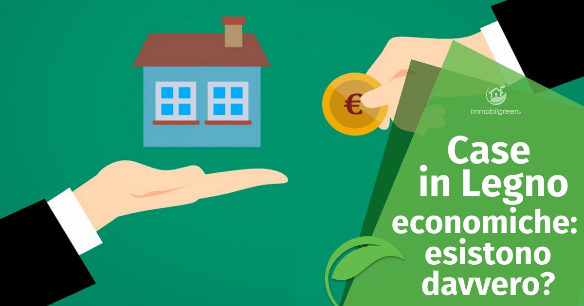 Case in Legno economiche: esistono davvero