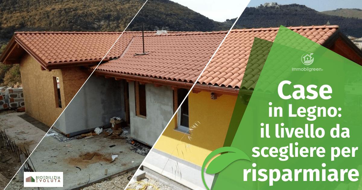 Case in Legno: quale livello di fornitura scegliere per risparmiare
