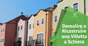 Demolizione e Ricostruzione: il caso delle Villette a Schiera