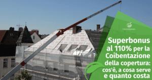 Superbonus e Coibentazione della copertura: cos'è, a cosa serve e quanto costa