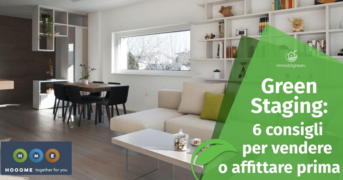 Green Staging: 6 consigli per vendere e affittare prima